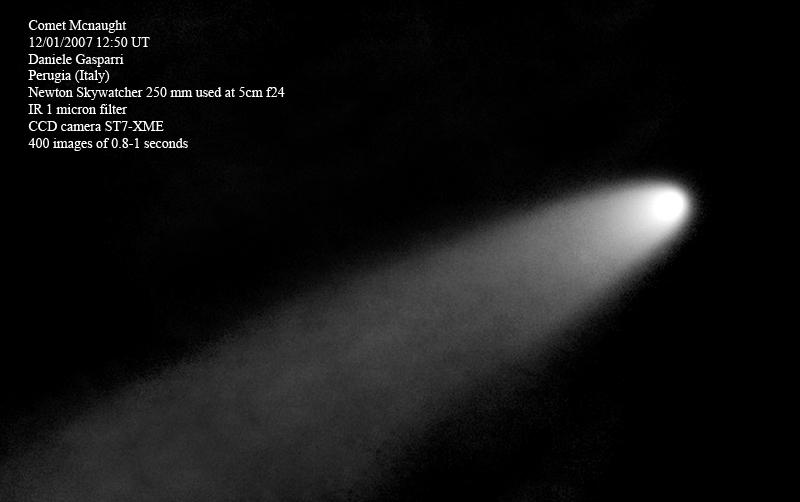 Riprese diurne estreme: la cometa McNaught del gennaio 2007 a 15 ° dal Sole e con una magnitudine di circa -7, ripresa con un telescopio da 25 cm diaframmato a 3 cm e filtro IR da 1000 nm. D'ora in poi non ci perderemo più un raro evento astronomico solo perché si verifica di giorno, alla faccia della legge di Murphy!