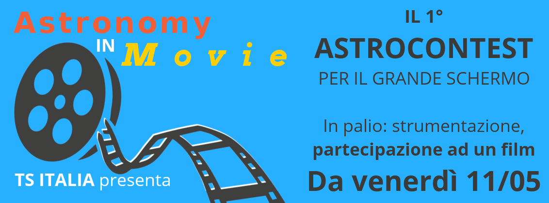 Astronomy in Movie  il primo astrocontest di TS Italia Tecnosky eec803314d2